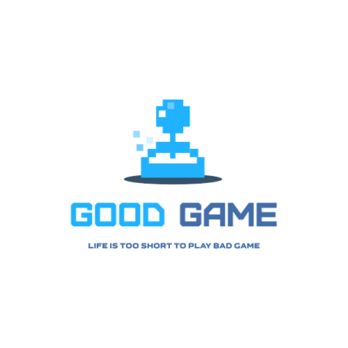 Good Game, Life Is Too Short To Play Bad Game Logo